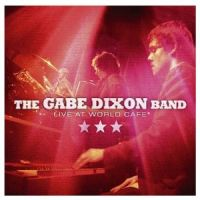 Gabe Dixon Band Live At World Cafe CD