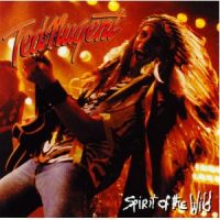 Ted Nugent Spirit Of The Wild Records Lps Vinyl And Cds