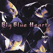 Big Blue Hearts - Big Blue Hearts Record