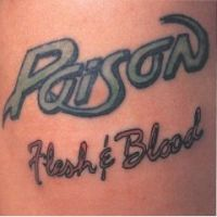 Flesh And Blood - Poison