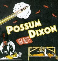 Possum Dixon - New Sheets Record