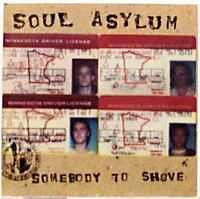 Soul Asylum - Somebody To Shove Album