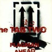 Tab Two - Flagman Ahead Album