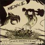 I Can Lick Any Sonofabitch In The House Menace CD