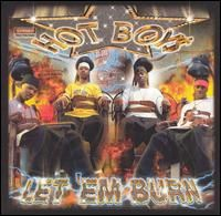 HOT BOYS - Let Em Burn Clean Vers. - 17 Tracks