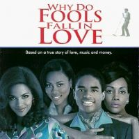 Soundtrack - Why Do Fools Fall In Love