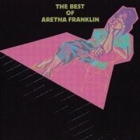 Franklin, Aretha - The Best Of Aretha Frankilin