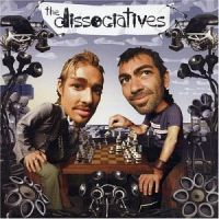 Dissociatives - The Dissociatives