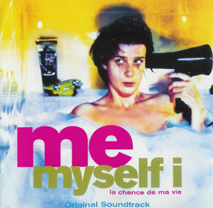 Soundtrack - Me Myself I