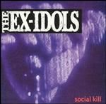 Ex-Idols - Social Kill Album