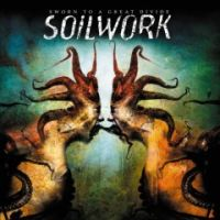 Soilwork - Sworn To A Great Divide LP