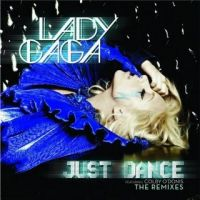 Lady Gaga - Just Dance The Remixes