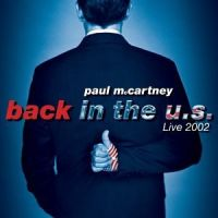 McCartney, Paul - Back In The U.s. Live 2002